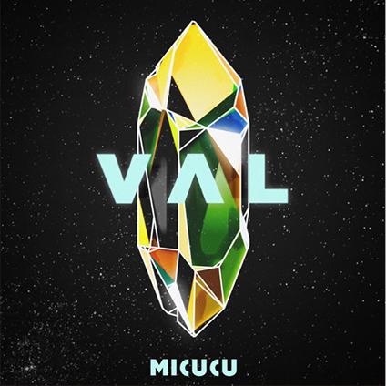 Micucu - Val